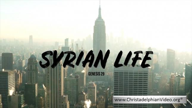 Jacob – Growing With God – 5 Part Series Part 3: 'Syrian Life'