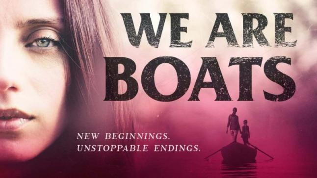 مشاهدة فيلم We Are Boats 2018 مترجم HD اون لاين